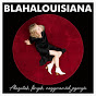 Blahalouisiana Official Profil