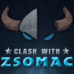 Clash With Zsomac | Clash Of Clans & Clash Royale Magyarul