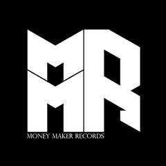MONEY MAKER RECORDS