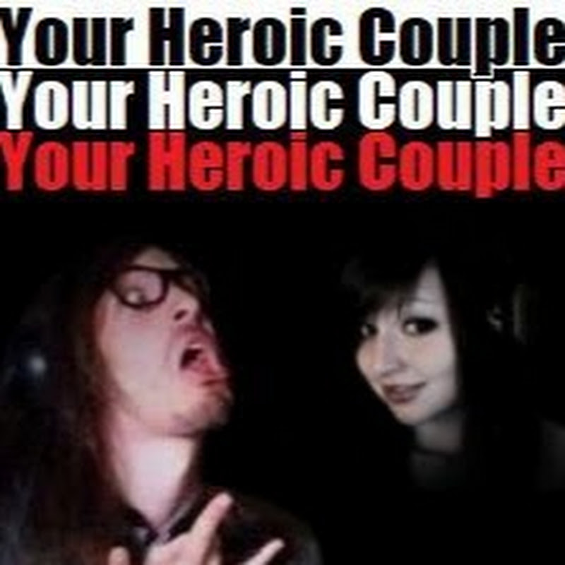 Your Heroic Couple